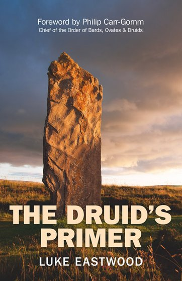 The Druid's Primer - Luke Eastwood