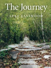 The Journey by Luke Eastwood